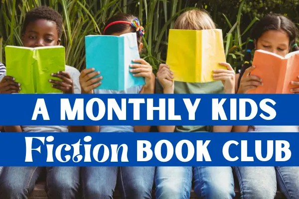 A Monthly Kids Fiction Online Book Club