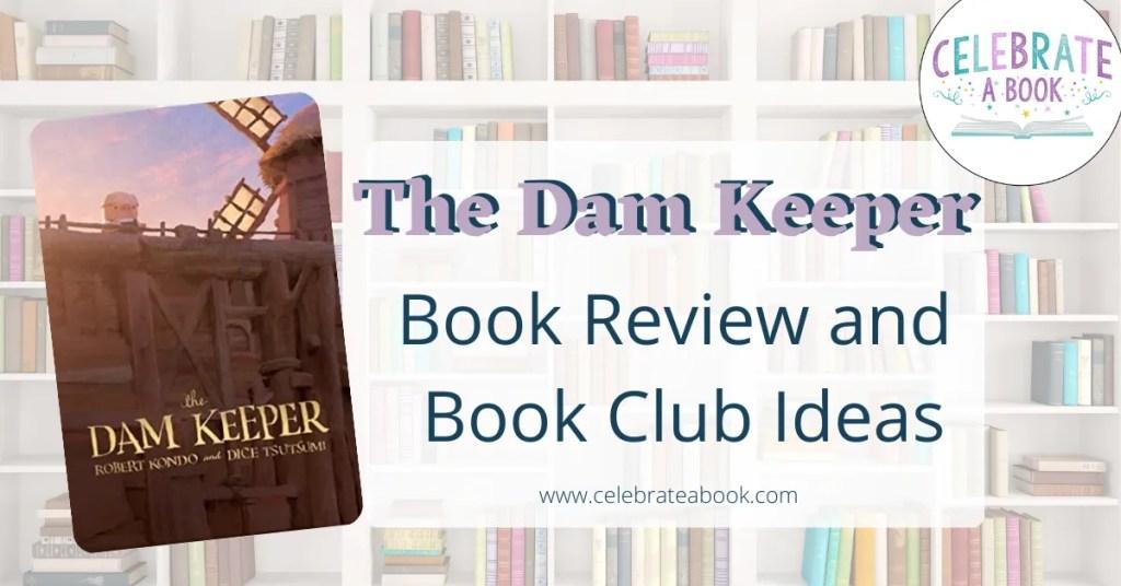 Dam Keeper Book Club ideas