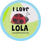 I Love Lola Pin