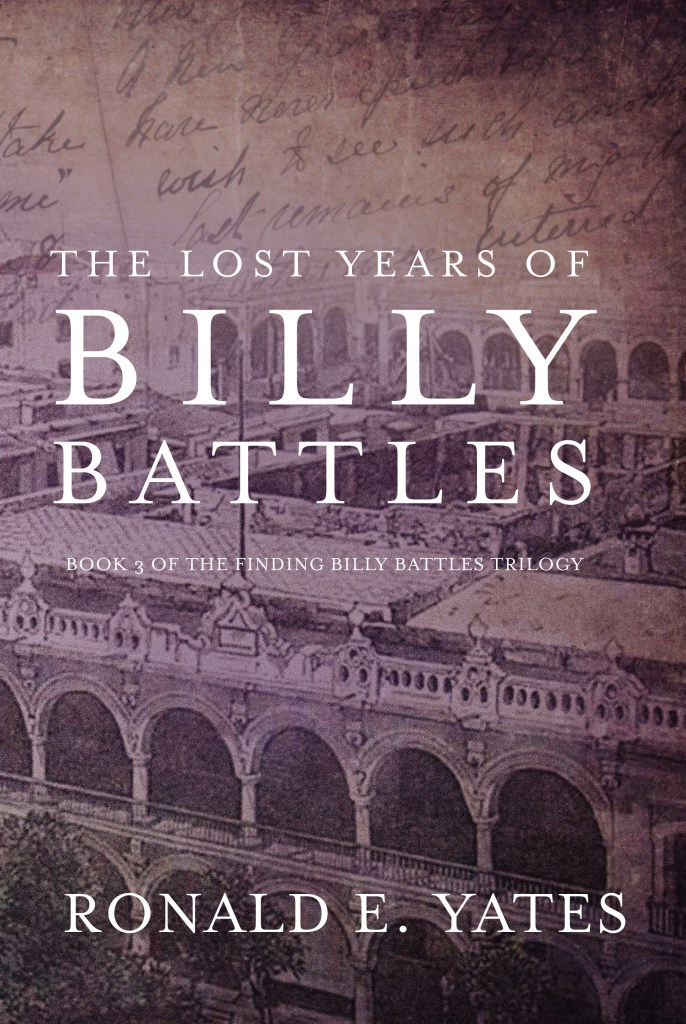 Billy Battles: The Remarkable Life of a Reluctant Hero