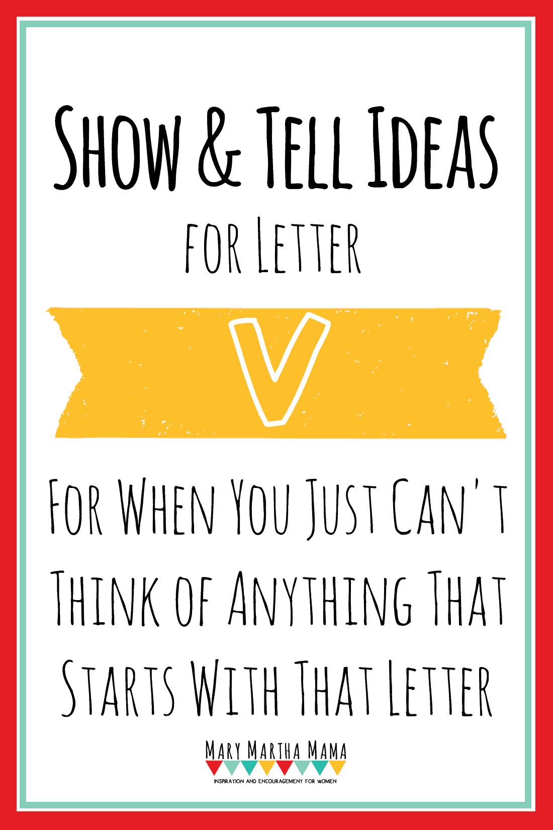 Show And Tell Letter V 20 Ideas Mary Martha Mama