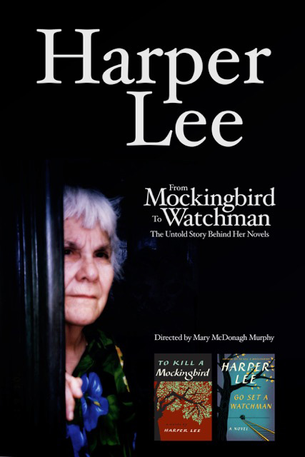 Harper Lee: From Mockingbird to Watchman – Mary Murphy & Company