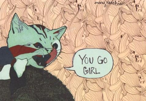 """YOU GO GIRL // 5"""" x 7"""""""