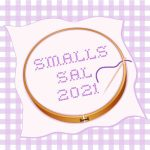 Smalls Stitch-A-Long (Hosted Here!)
