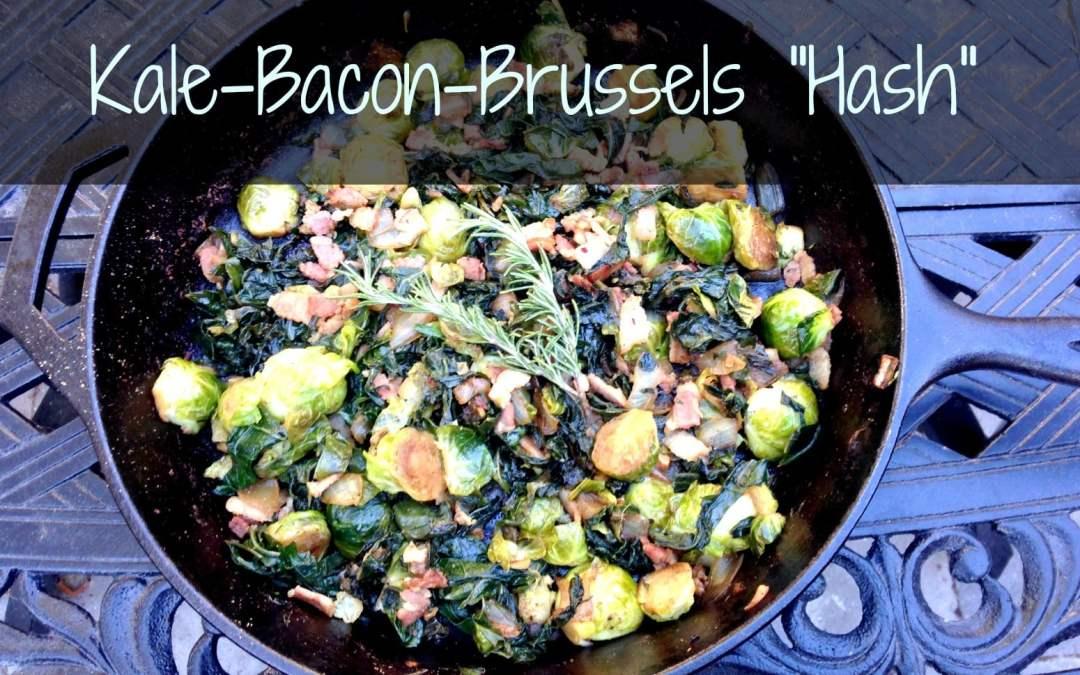 "Kale-Bacon-Brussels ""Hash"""