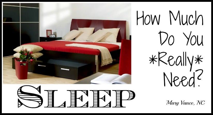 How Much Sleep Do You Really Need?