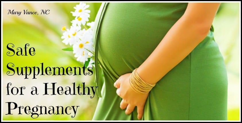 Safe Supplements and Herbs for Pregnancy