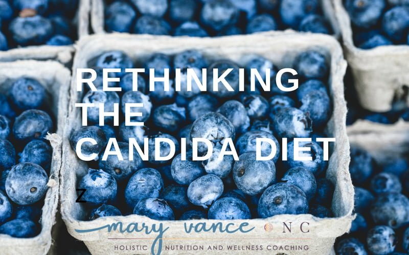 Rethinking the Candida Diet