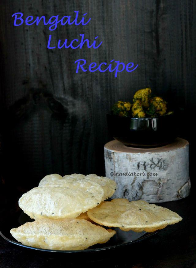 Bengali Luchi Recipe V1