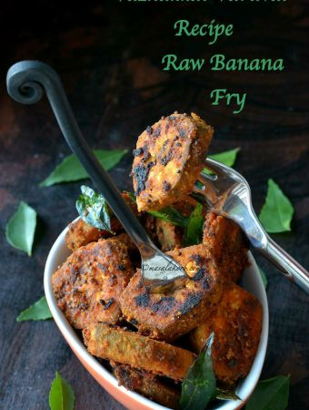 Vazhakkai Varuval Recipe - Raw Banana Fry