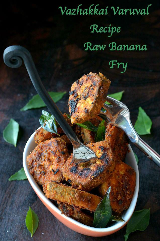 Vazhakkai Varuval Recipe - Raw Banana Fry
