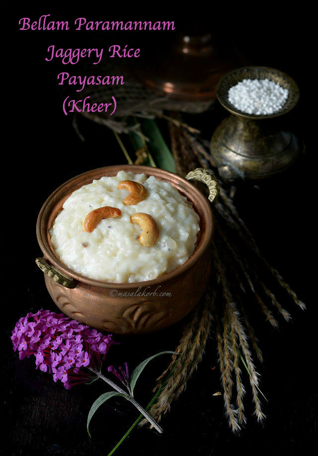 Bellam Paramannam or jaggery rice payasam