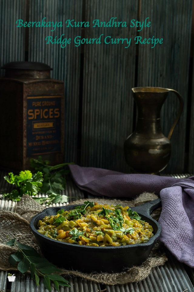 Beerakaya Kura Andhra Style, Ridge Gourd Curry Recipe