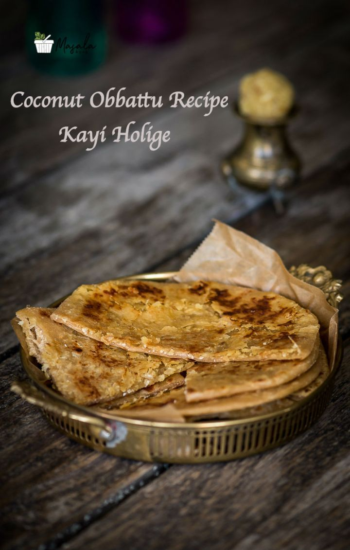 Coconut Obbattu Recipe With Wheat Flour, Kayi Holige