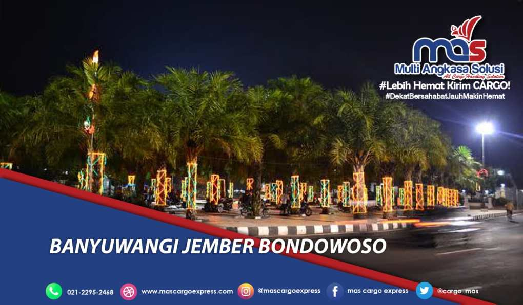 Jasa dan Tarif Ekspedisi Banyuwangi Jember Bondowoso Murah