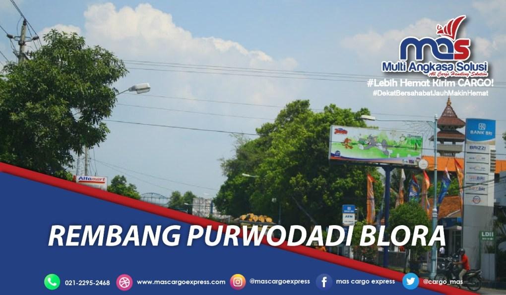 Jasa dan Tarif Ekspedisi Rembang Purwodadi Blora aman