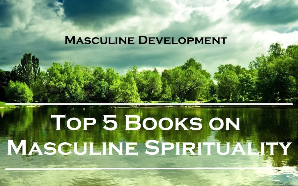 best spiritual books masculine development