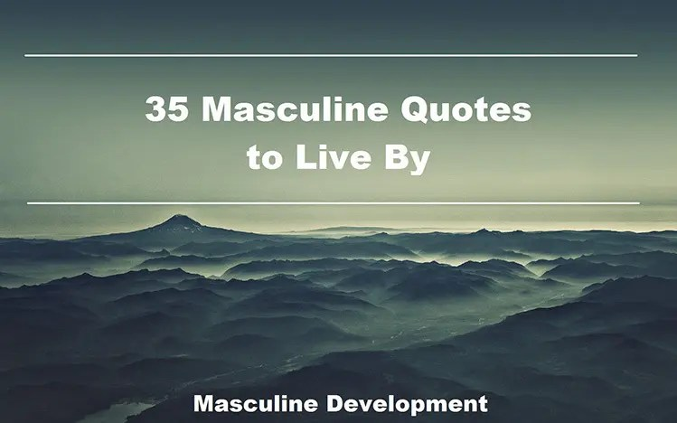 manly quotes masculine quotes