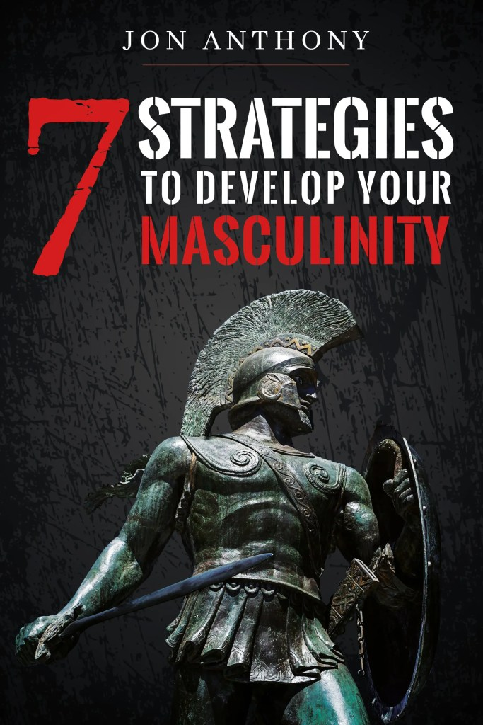 7 Strategies Develop Masculinity