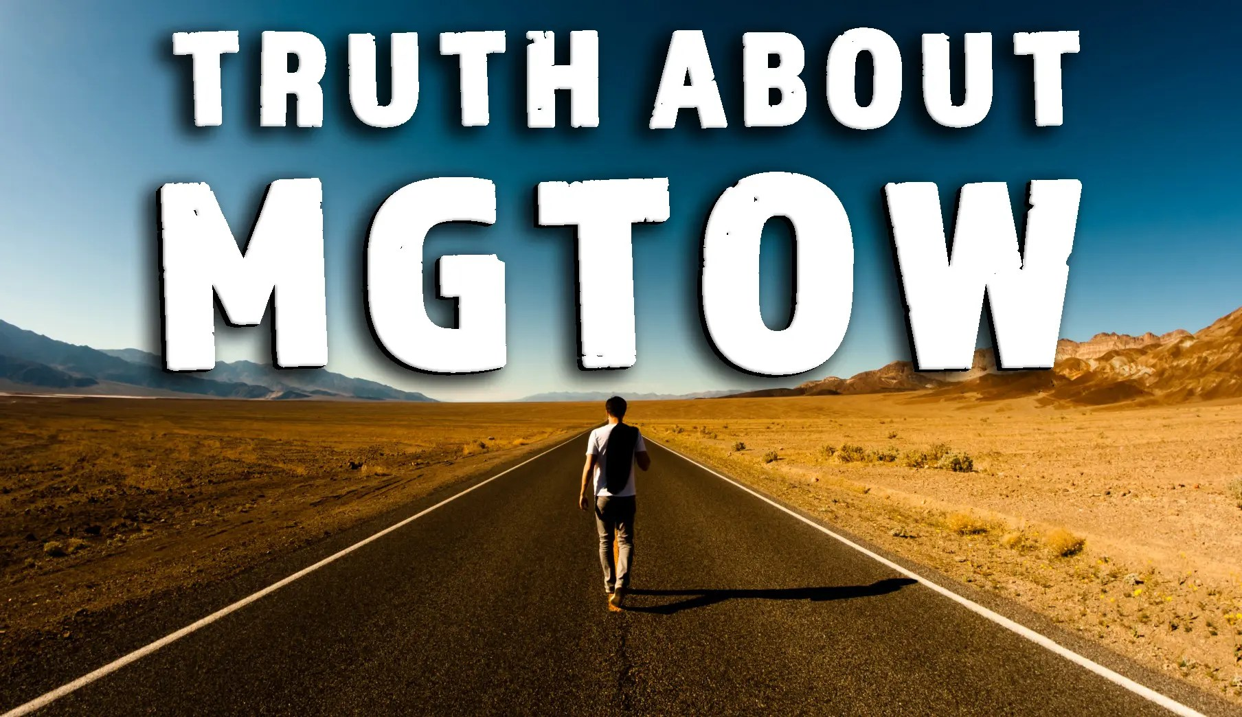MGTOW Are Losers? The Truth About The MGTOW Movement