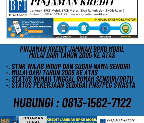 pinjaman kredit jaminan BPKB Mobil tahun 2005 - BFI Finance - Agustus 2020