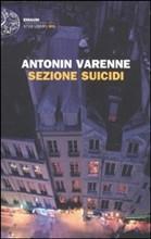 Copertina Sezione Suicidi di Antonin Varenne