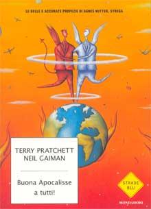 Terry Pratchet, Neil Gaiman - Buon Apocalisse a tutti!