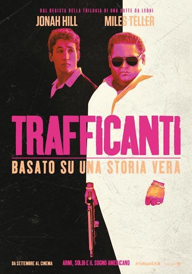 Il poster italiano di Trafficanti