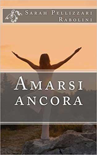 la cover del libro Amarsi Ancora