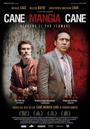 il poster del film Cane Mangia Cane