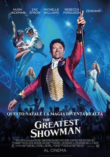 la locandina italiana del film The greatest Showman - Photo: courtesy of 20th Century Fox Italia