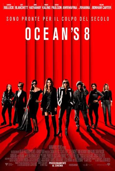 la locandina italiana del film Ocean's 8