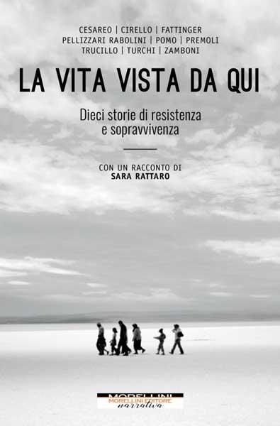 La copertina del libro La Vita Vista da Qui