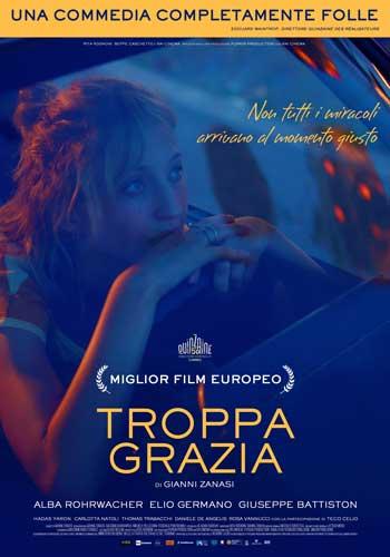 La locandina italiana del film Troppa Grazia