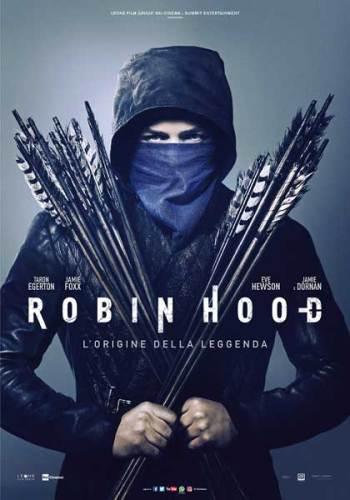 La locandina italiana del film Robin Hood (2018)