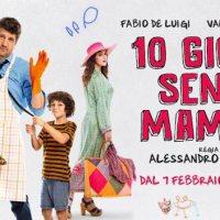 10 GIORNI SENZA MAMMA: Fabio De Luigi mammo della commedia famigliare