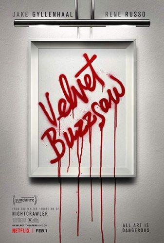 La locandina del film Velvet Buzzsaw