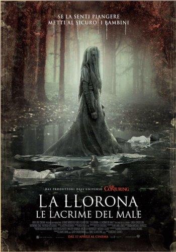 La locandina italiana del film La Llorona - Le Lacrime del Male