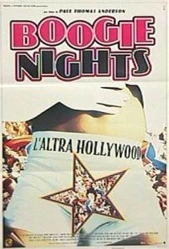 La locandina italiana del film Boogie Nights P.T. Anderson