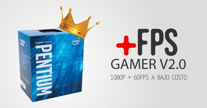 +FPS Gamer 2.0, un PC Gamer de bajo presupuesto
