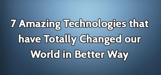 7 Amazing Technologies