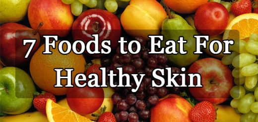 7 Foods to Eat For Healthy Skin