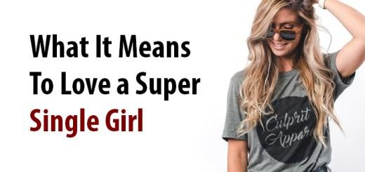 Love a Super Single Girl