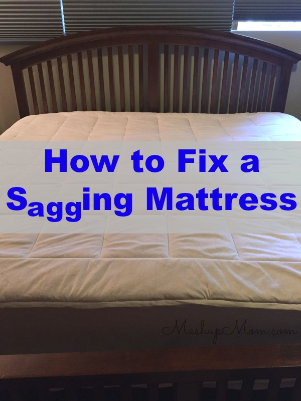 How To Fix A Sagging Mattress On The Mashup Mom