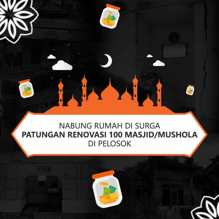 Renovasi 100 Masjid / Musholla di Pelosok