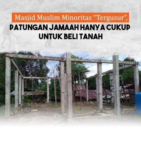 """Masjid Muslim Minoritas """"Tergusur"""", Patungan Jamaah Hanya Cukup Untuk Beli Tanah"""