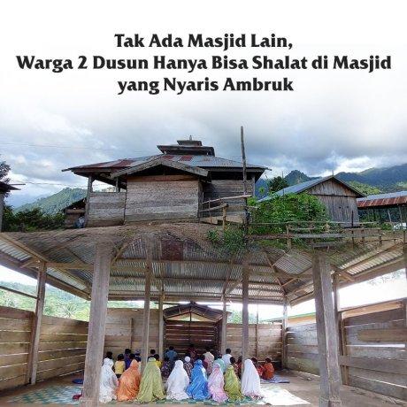 Warga 2 Dusun Ini Butuh Masjid Kokoh