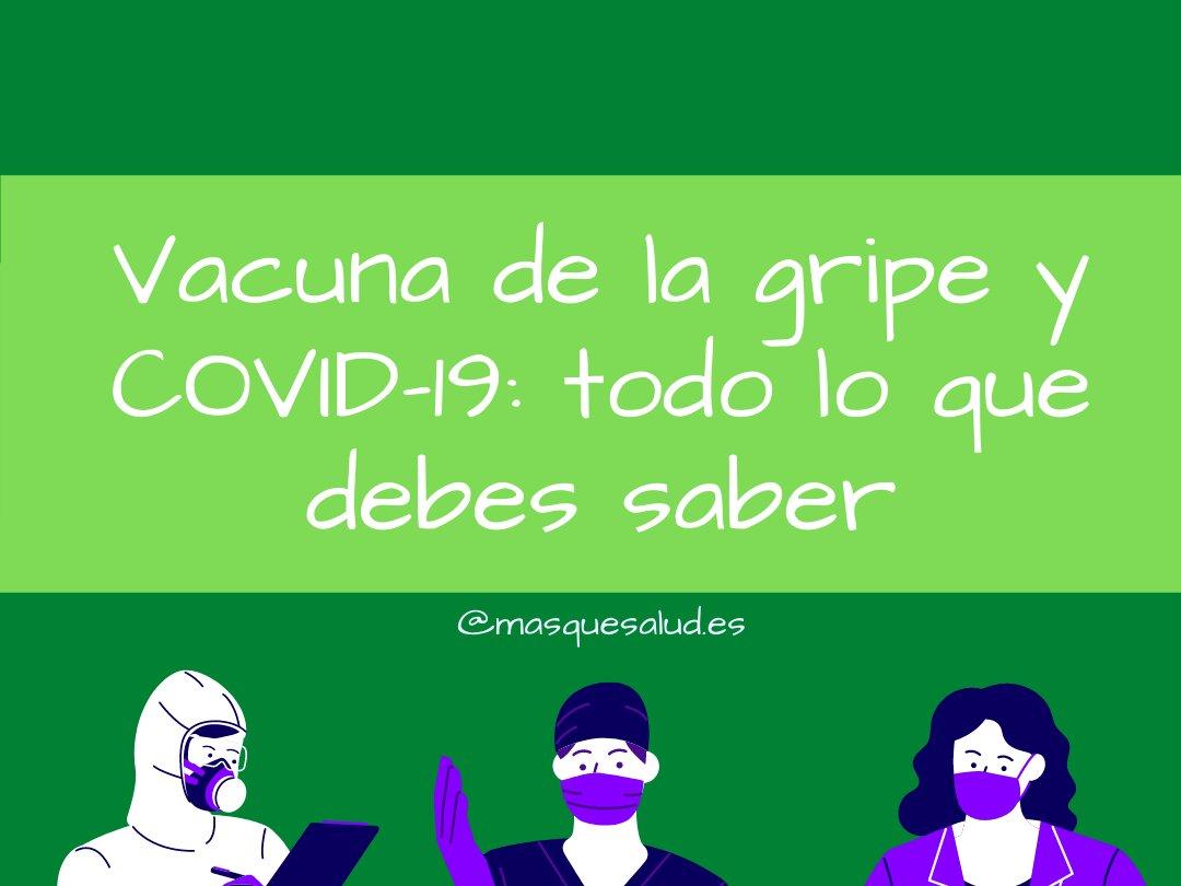vacuna de la gripe y covid-19 diferencias todo lo que debes saber mas que salud