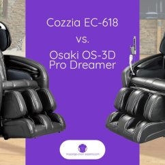 Osaki Massage Chair Dealers All Modern Dining Chairs Cozzia Ec 618 Vs 3d Pro Dreamer Comparison
