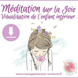 Méditation sur la joie - Visualisation de l'enfant intérieur